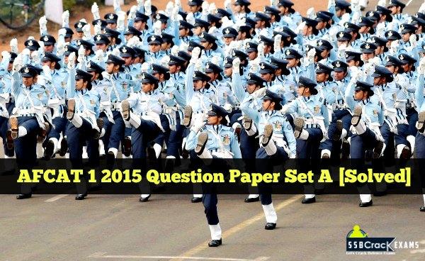 AFCAT 1 2015 Question Paper Set A [Solved]