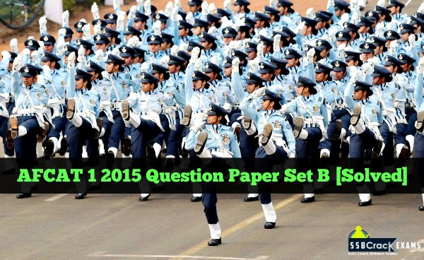 AFCAT 1 2015 Question Paper Set B [Solved]