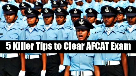 5 Killer Tips to clear AFCAT Exam