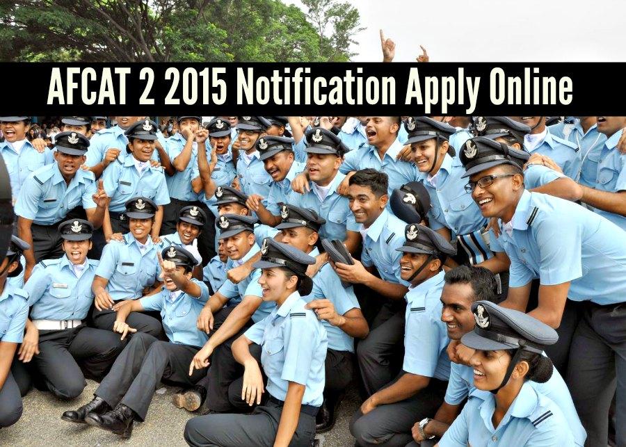 AFCAT 2 2015 Notification Apply Online