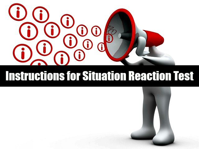 Instructions for Situation Reaction' Test