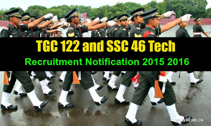 TGC-122-and-SSC-46-Tech-Notification-2015-2016 Common Application Form Indian Army on rotc printable, for acceptance, forms for joining british, for british, migration process, ice sheet, south african, form online, samples medical, for bangladesh,