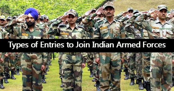 Types of Entries to Join Indian Armed Forces