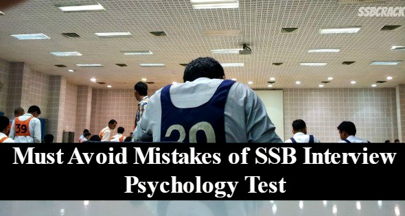 Must Avoid Mistakes of SSB Interview Psychology Test