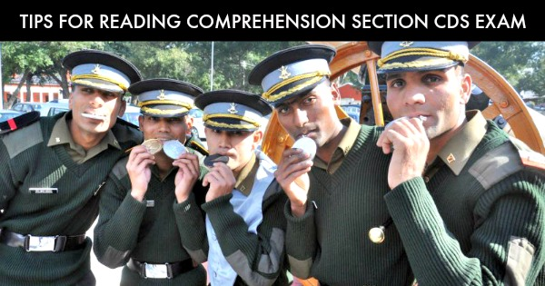 Essential Tips For Reading Comprehension Section Of CDS Exam