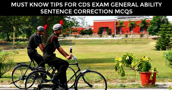 MUST KNOW TIPS FOR CDS EXAM GENERAL ABILITY SENTENCE CORRECTION MCQS