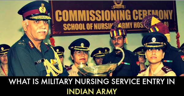 What Is Military Nursing Service Entry In Indian Army