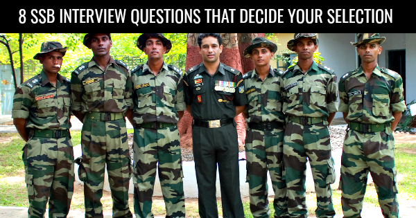 8-SSB-INTERVIEW-QUESTIONS-THAT-DECIDE-YOUR-SELECTION