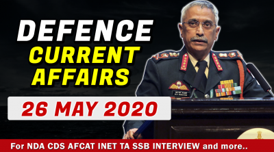 26 May 2020 Defence Current Affairs