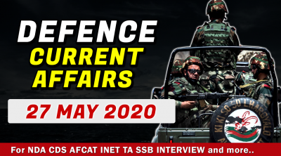 27 May 2020 Defence Current Affairs