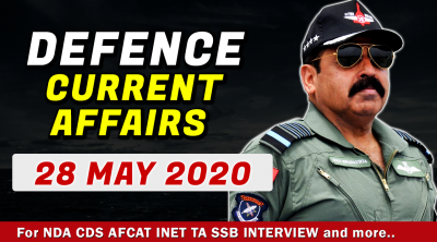 28 May 2020 Defence Current Affairs