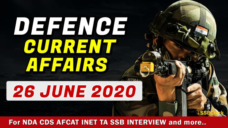 26 June 2020 Defence Current Affairs