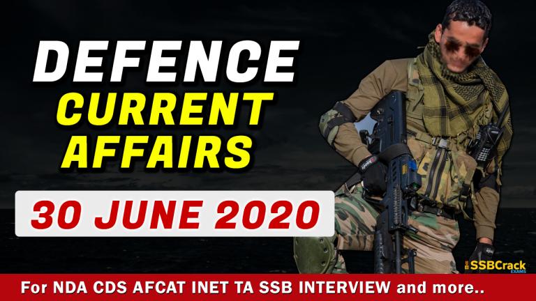 30 June 2020 Defence Current Affairs