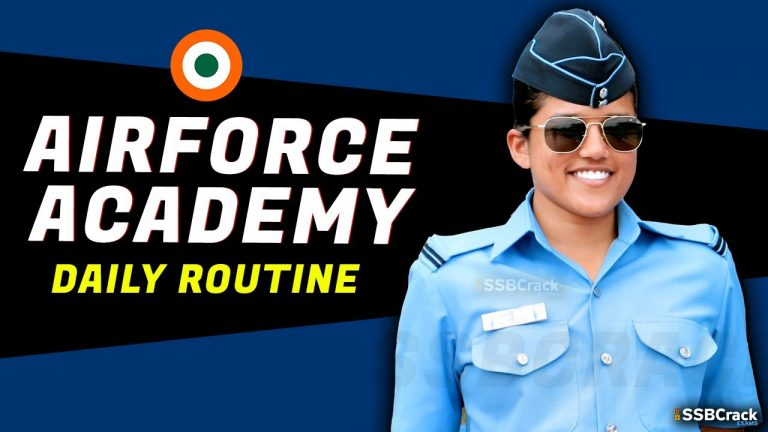Daily Routine Of Indian Air Force Academy AFA Cadets