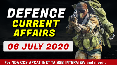 06 Jul 2020 Defence Current Affairs