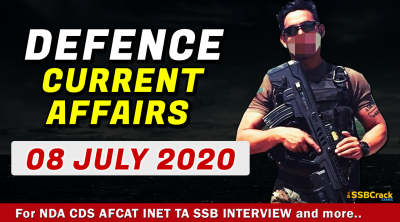 08 July 2020 Defence Current Affairs