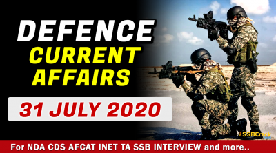 31 July 2020 Defence Current Affairs