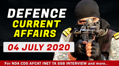 4 July 2020 Defence Current Affairs
