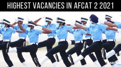 Highest-Vacancies-in-AFCAT-2-2021